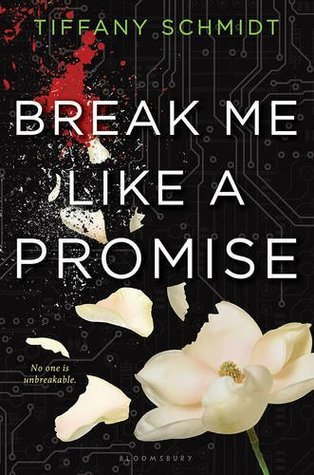 [PDF] [EPUB] Break Me Like a Promise (Once Upon a Crime Family, #2) Download by Tiffany Schmidt
