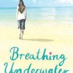 [PDF] [EPUB] Breathing Underwater Download