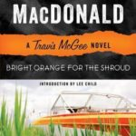 [PDF] [EPUB] Bright Orange for the Shroud (Travis McGee #6) Download