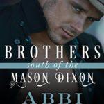 [PDF] [EPUB] Brothers South of the Mason Dixon (South of the Mason Dixon, #2) Download