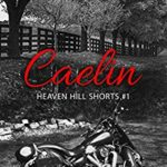 [PDF] [EPUB] Caelin (Heaven Hill Shorts #1) Download