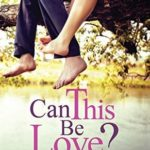 [PDF] [EPUB] Can This Be Love [Paperback] [Jan 01, 2017] Ruchita Misra Download