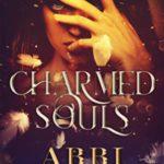 [PDF] [EPUB] Charmed Souls (Black Souls, #1) Download
