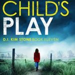 [PDF] [EPUB] Child's Play (DI Kim Stone, #11) Download