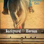 [PDF] [EPUB] Cowboy Colt (Backyard Horses #2) Download