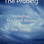 [PDF] [EPUB] Cycle Three: The Probing (Harbingers #9-12) Download