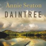 [PDF] [EPUB] Daintree: The Porter Sisters 2 Download