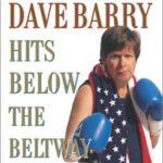 [PDF] [EPUB] Dave Barry Hits Below the Beltway Download