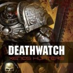 [PDF] [EPUB] Deathwatch: Xenos Hunters Download