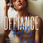 [PDF] [EPUB] Defiance Falls War (Defiance Falls, #3) Download