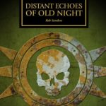 [PDF] [EPUB] Distant Echoes of Old Night (The Horus Heresy Short Story) Download