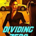 [PDF] [EPUB] Dividing Zero (Gemini #1) Download