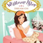 [PDF] [EPUB] Dream On (Whatever After, #4) Download