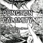 [PDF] [EPUB] Dungeon Calamity (The Divine Dungeon, #3) Download