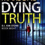 [PDF] [EPUB] Dying Truth (D.I. Kim Stone, #8) Download