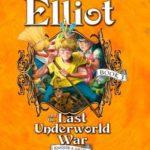 [PDF] [EPUB] Elliot and the Last Underworld War (Underworld Chronicles, #3) Download