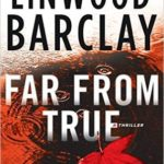 [PDF] [EPUB] Far From True (Promise Falls,  #2) Download