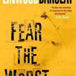 [PDF] [EPUB] Fear the Worst Download