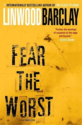 [PDF] [EPUB] Fear the Worst Download by Linwood Barclay