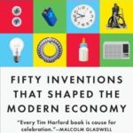 [PDF] [EPUB] Fifty Inventions That Shaped the Modern Economy Download