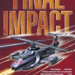 [PDF] [EPUB] Final Impact (Axis of Time, #3) Download