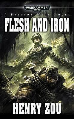 [PDF] [EPUB] Flesh and Iron (Bastion Wars #2) Download by Henry Zou