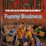 [PDF] [EPUB] Funny Business (The Three Investigators: Crimebusters, #4) Download