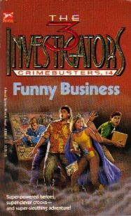 [PDF] [EPUB] Funny Business (The Three Investigators: Crimebusters, #4) Download by Bill McCay