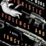[PDF] [EPUB] Futuristic Violence and Fancy Suits Download