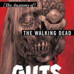[PDF] [EPUB] Guts: The Anatomy of The Walking Dead Download