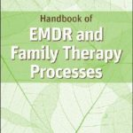 [PDF] [EPUB] Handbook of EMDR and Family Therapy Processes Download