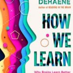 [PDF] [EPUB] How We Learn: Why Brains Learn Better Than Any Machine . . . for Now Download