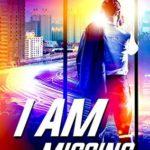 [PDF] [EPUB] I Am Missing (Gemini #3) Download