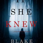 [PDF] [EPUB] If She Knew (Kate Wise Mystery #1) Download