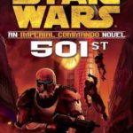 [PDF] [EPUB] Imperial Commando: 501st (Star Wars: Republic Commando, #5) Download