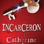 [PDF] [EPUB] Incarceron (Incarceron, #1) Download