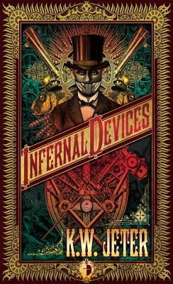[PDF] [EPUB] Infernal Devices Download by K.W. Jeter