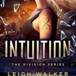 [PDF] [EPUB] Intuition (The Division #2) Download