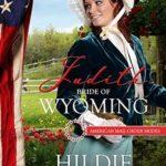 [PDF] [EPUB] Judith: Bride of Wyoming (American Mail-Order Bride #44) Download