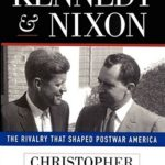 [PDF] [EPUB] Kennedy and Nixon: The Rivalry That Shaped Postwar America Download