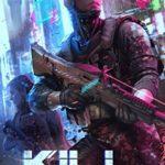 [PDF] [EPUB] Kill Code – Annihilation: A Gamelit FPS Adventure Download