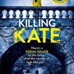 [PDF] [EPUB] Killing Kate Download