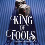 [PDF] [EPUB] King of Fools (The Shadow Game, #2) Download