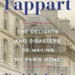 [PDF] [EPUB] L'Appart: The Delights and Disasters of Making My Paris Home Download