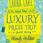 [PDF] [EPUB] Laura Lake and the Luxury Press Trip (Laura Lake #1.5) Download