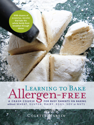[PDF] [EPUB] Learning to Bake Allergen-Free Download by Colette Martin