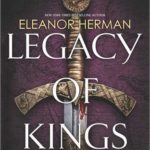 [PDF] [EPUB] Legacy of Kings (Blood of Gods and Royals, #1) Download