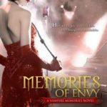 [PDF] [EPUB] Memories of Envy: A Vampire Memories Novel Download