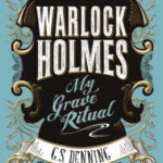 [PDF] [EPUB] My Grave Ritual (Warlock Holmes, #3) Download