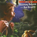 [PDF] [EPUB] My Life as a Belching Baboon with Bad Breath (The Incredible Worlds of Wally McDoogle, #25) Download